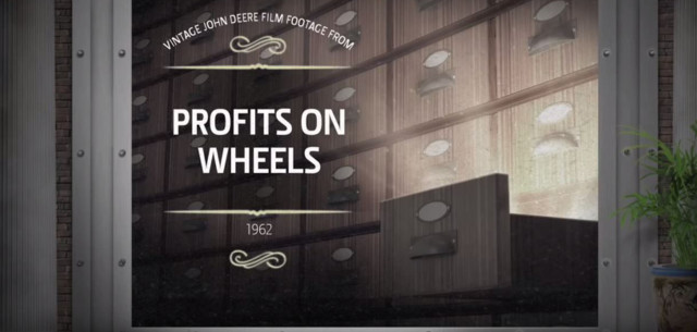 Out of the Vault Series: Profits on Wheels – John Deere Industrial Equipment